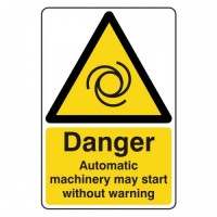 Danger Automatic machinery may start without warning