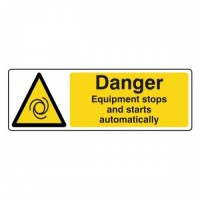Danger Equipment stops and starts automatically