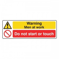 Warning Men at Work do not start or touch
