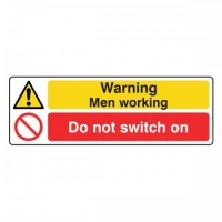 Warning Men Working Do Not Switch on