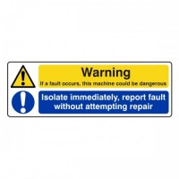 Warning if a fault occurs this machine could be dangerous