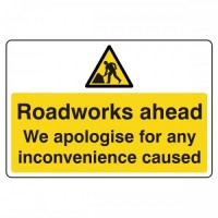Roadworks ahead We apologise for any inconvenience caused