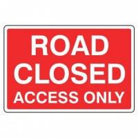 Road Closed Access only