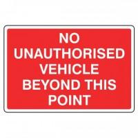 No unauthorised vehicle Beyond This Point
