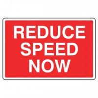 Reduce Speed Now
