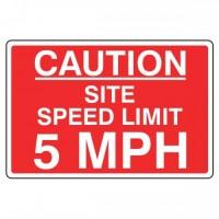 Caution site speed limit 5 mph