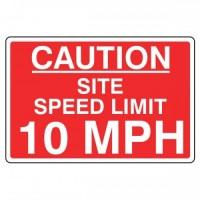 Caution site speed limit 10 mph