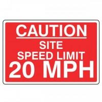 Caution site speed limit 20 mph