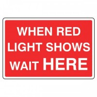 When red light shows wait Here