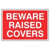 Beware Raised Covers