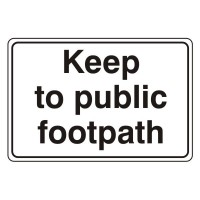 Keep to Public Footpath