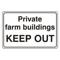 Private farm buildings Keep out