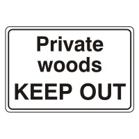 Private Woods Keep out