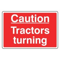 Caution Tractors turning
