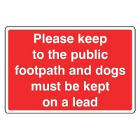 Please keep to the public footpath and dogs must be kept on lead