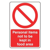 Personal items not to be kept in the food area