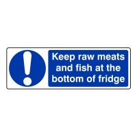Keep raw meats and fish at the bottom of the fridge