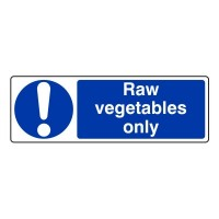 Raw vegetables only