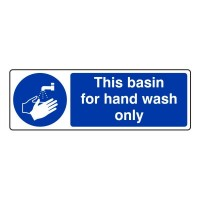 This basin for hand wash only