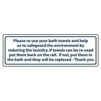 Please reuse your bath towels and help us to safeguard the environment by reducing the laundry