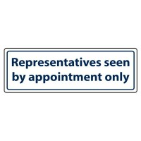 Representatives seen by appointment only