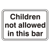 Children are not allowed in this bar