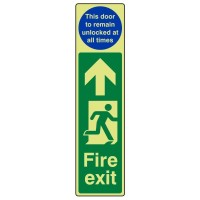 Fire exit Arrow up (This door to remain unlocked at all times)