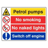 Petrol Pumps / No Smoking / No Naked Lights / Switch off Engine