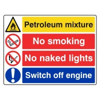 Petroleum Mixture / No Smoking / No Naked Lights / Switch off Engine