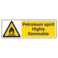 Petroleum spirit Highly flammable