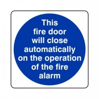 This door will close automatically on the operation of the fire alarm