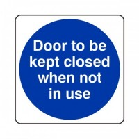 Door to be kept closed when not in use