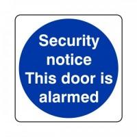 Security notice this door is alarmed