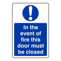 In the event of fire his door must be closed