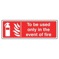 To be used only in the event of fire