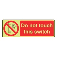 Do not touch this switch
