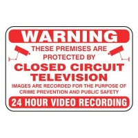 Warning These premises are protected by closed-circuit television