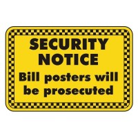 security notice Bill posters will be prosecuted