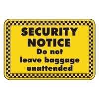 security notice do not believe baggage unattended