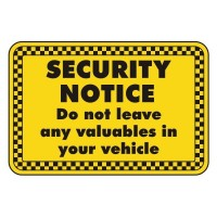 security notice do not leave any valuables in your vehicle