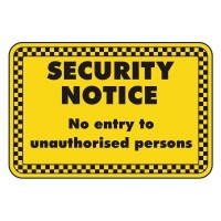 security notice no entry authorised persons