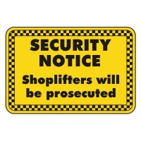 security notice shoplifters will be prosecuted