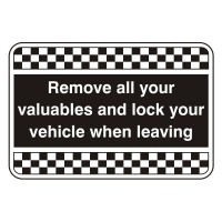 Remove all your valuables and lock your vehicle when leaving