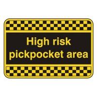 High Risk pickpocket area
