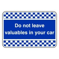 Do not leave valuables in your car