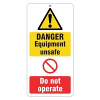 Danger Equipment unsafe