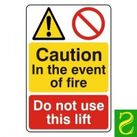 Caution in the event if fire. Do not use lift
