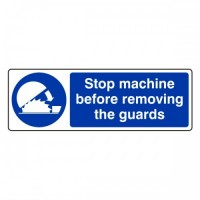 Stop machine before removing the guards