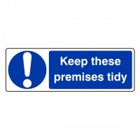 Keep the premises tidy