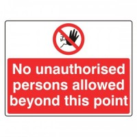 No unauthorised persons allowed the on this point